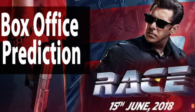 Race 3 Box Office Prediction