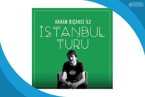 İstanbul Turu Podcast