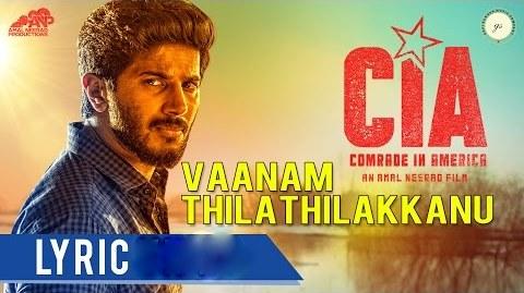 Vaanam Thilathilakkanu Lyrics – Comrade In America(CIA)