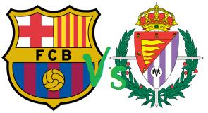 Barca vs Real Valladolid