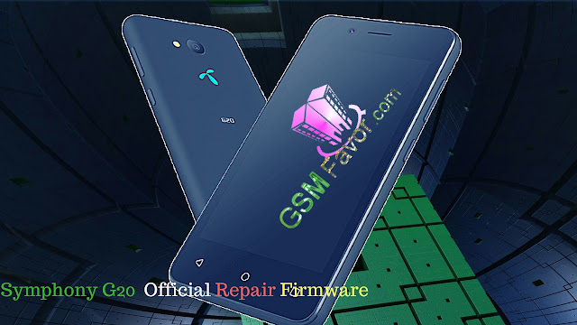 Symphony G20  Official Repair Firmware FRP Remove 100% Working Without  Box By gsmfavor.com