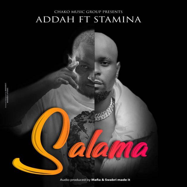 AUDIO Mp3   Addah ft Stamina – Salama   Download