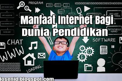 7 Manfaat Internet Bagi Dunia Pendidikan