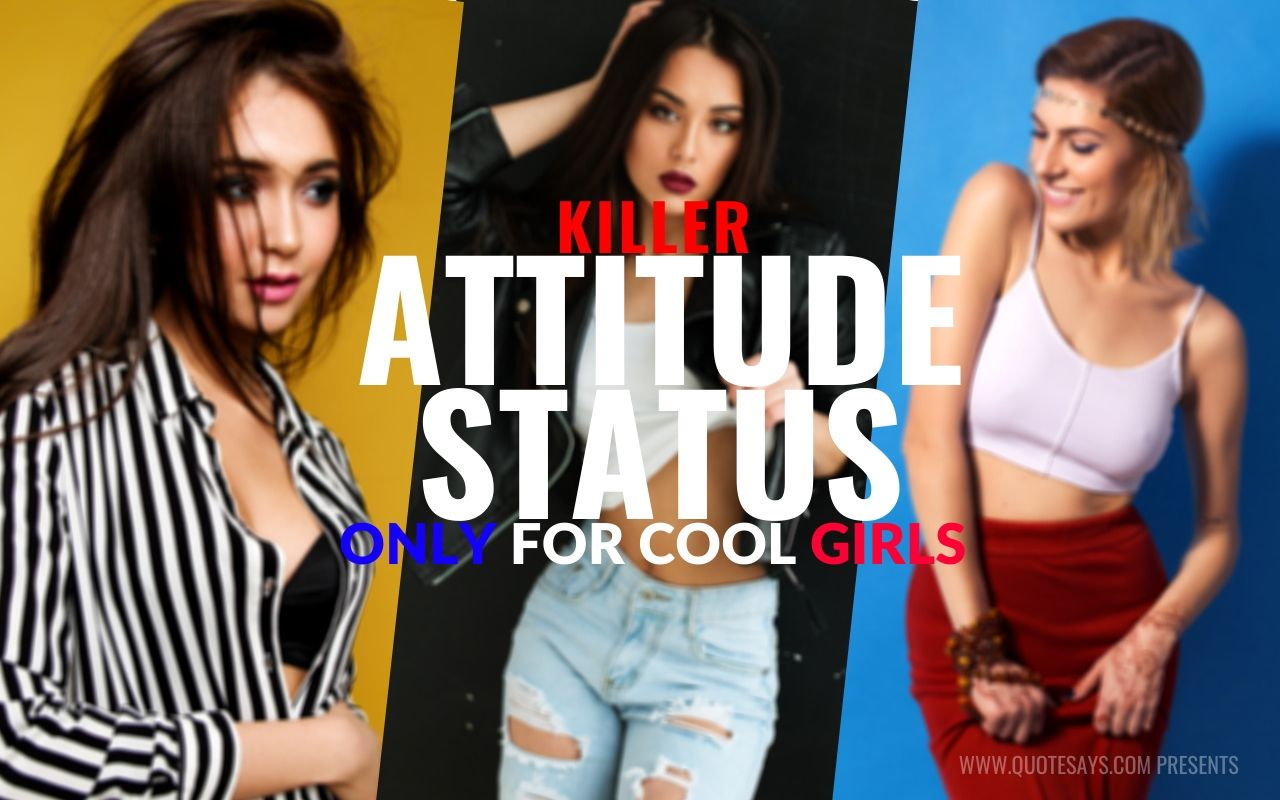Attitude Status for Girls, Attitude Quotes for Girls, girls attitude dp