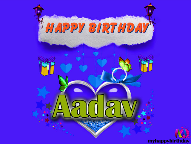 Happy Birthday Aadav - Happy Birthday To You