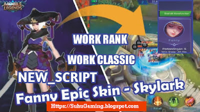 Download Script Skin Fanny SkyLark Full Effect No Banned Mobile Legends