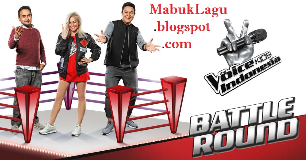 Kumpulan Lagu The Voice Kids Indonesia The Battle Rounds Eps. 21 Oktober 2016