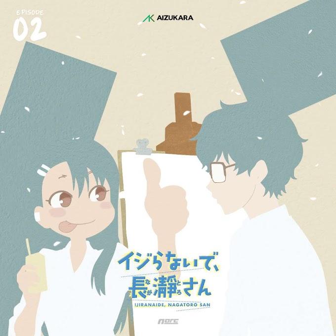 Ijiranaide, Nagatoro-san Episode 02 Subtitle Indonesia