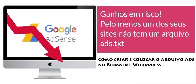 Possível perda de ganhos: um ou mais sites não tem um arquivos ads.txt
