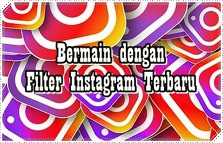 FIlter Instagram Terbaru