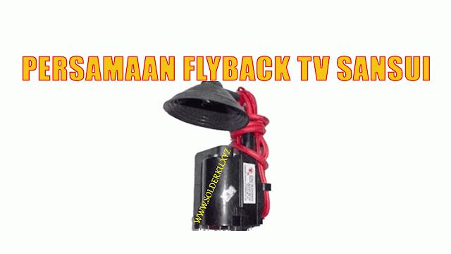 Persamaan Flyback tv Sansui