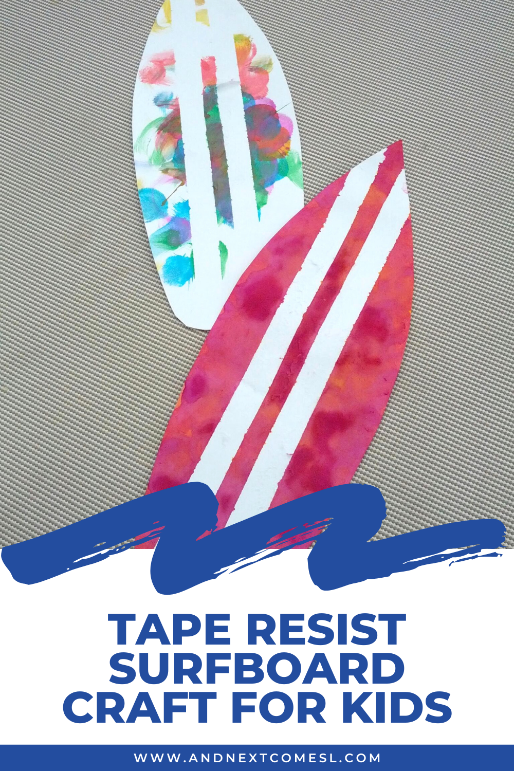 Tape resist art & surfboard craft for toddlers and preschool kids