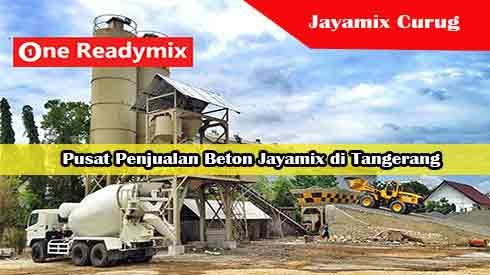 Harga Jayamix Curug, Jual Beton Jayamix Curug, Harga Beton Jayamix Curug Per Mobil Molen, Harga Beton Cor Jayamix Curug Per Meter Kubik Murah Terbaru 2021