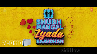 Shubh Mangal Zyada Saavdhan movie download
