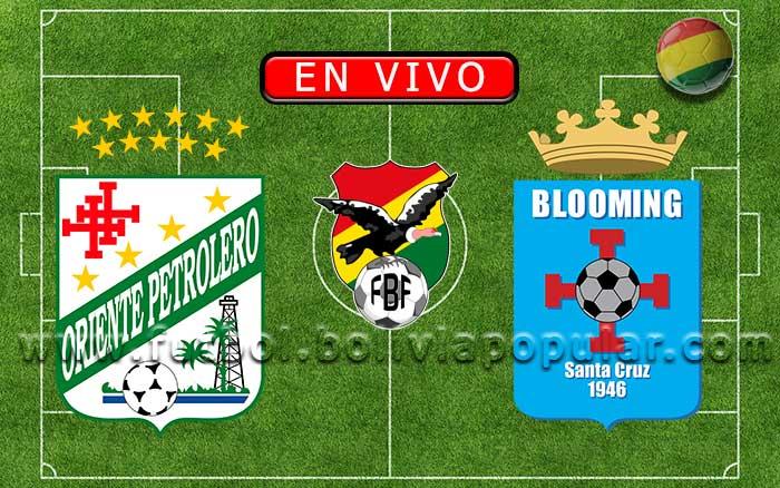 Oriente Petrolero vs. Blooming - Apertura 2020