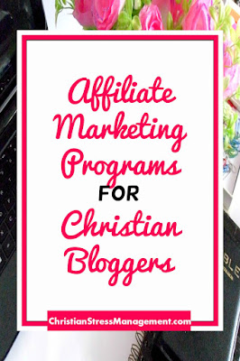 Affiliate marketing programs for Christian bloggers