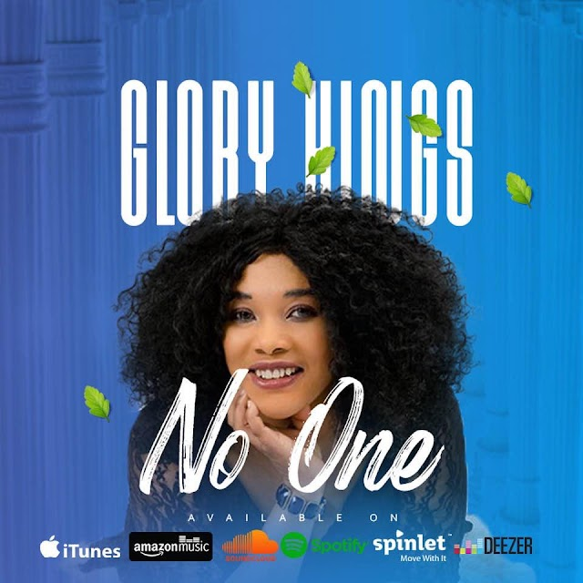 "Music || Glory Kings - ""NO ONE"""