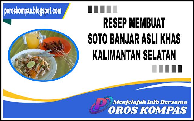 Resep Soto Banjar Asli Kalimantan Selatan