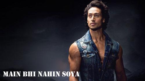 Main Bhi Nahin Soya Song Lyrics: Sung by Arijit Singh. Music By Vishal and Shekhar. Main Bhi Nahin Soya written by Anvita Dutt. Enjoy Main Bhi Nahin Soya Song from Movie Student Of The Year 2