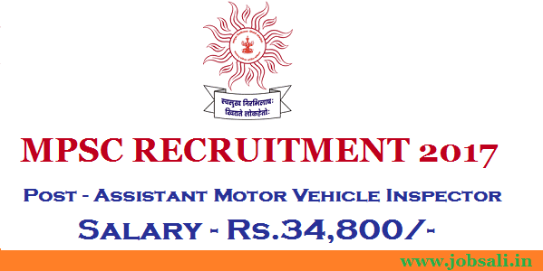 MPSC Recruitment 2017 for Asst Motor Vehicle Inspector Posts – Apply Online