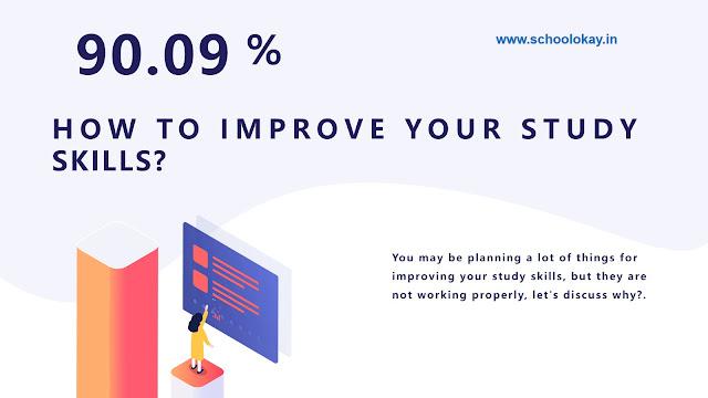 8 WAYS TO IMPROVE YOUR STUDY SKILLS