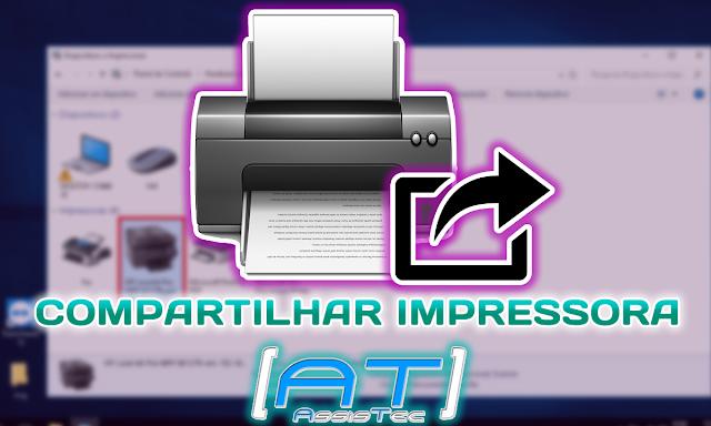Como compartilhar impressora na rede entre computadores.