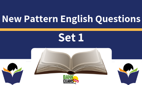 New Pattern English Questions - Set 1