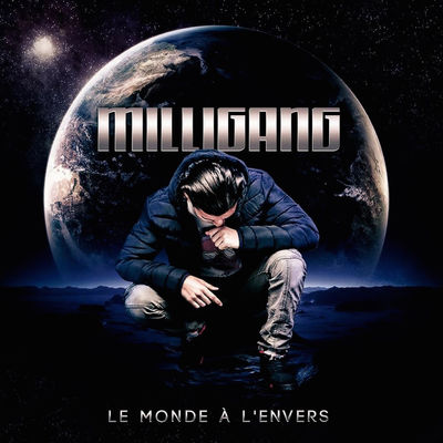 MilliGanG - Le Monde A L'Envers (EP) - Album Download, Itunes Cover, Official Cover, Album CD Cover Art, Tracklist