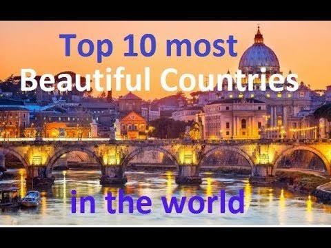 Top 10 Beautiful Country in The World - Dil Ki Bat - Dil Ki Bat