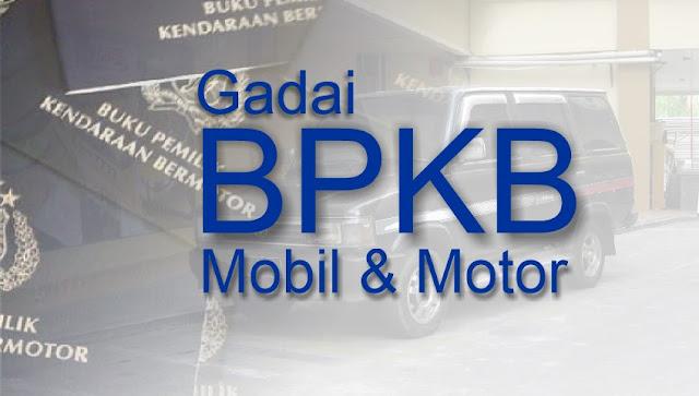 gadai-bpkb-mobil-motor-2019-tempat-pinjaman-dana-tunai