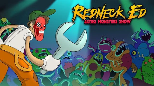 Redneck Ed Astro Monsters Show تحميل مجانا