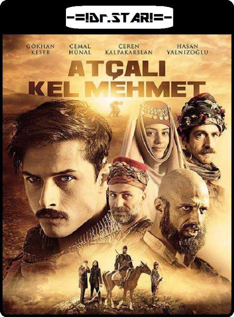 Atçali Kel Mehmet 2017 Dual Audio 720p HDTV 1Gb x264