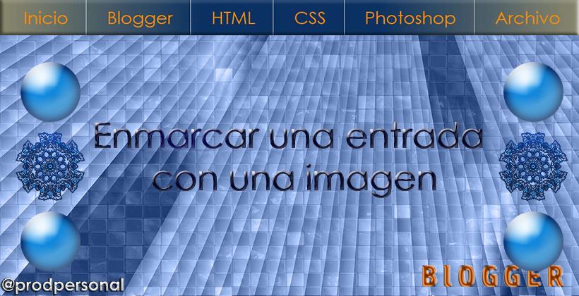 Enmarcar una entrada del blog con una imagen en Blogger