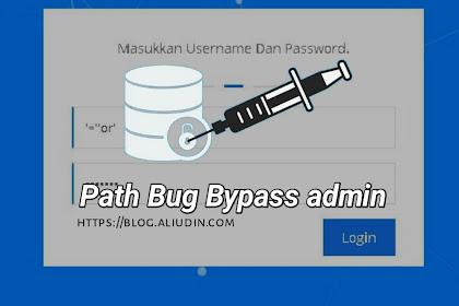 Cara memperbaiki Bug bypass Login Admin