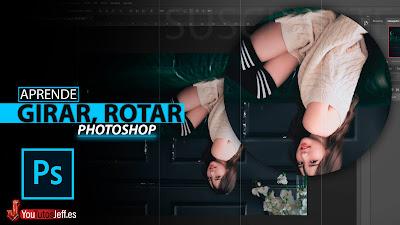 Como Invertir, Voltear o Girar una Imagen en Photoshop