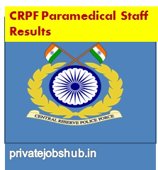 CRPF Paramedical Staff Results