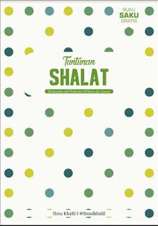 Ebook: Tuntunan Shalat Berdasarkan Dalil Shahih dari Al-Qur'an dan Sunnah