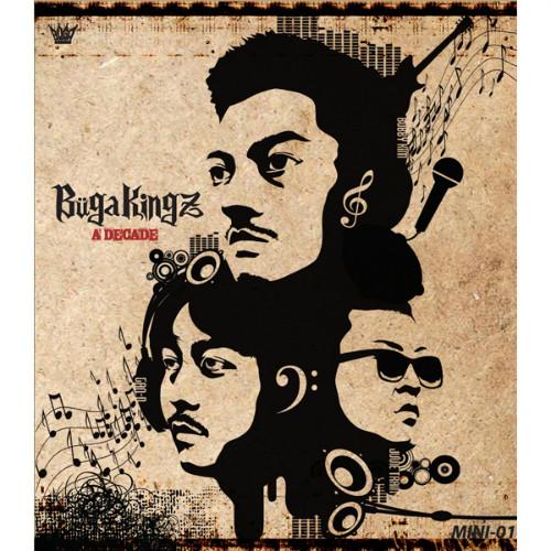 Buga Kingz – A Decade – EP