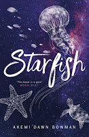 Starfish by Akemi Dawn Bowman cover