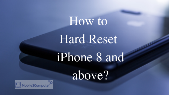 Hard reset and force restart iPhone 8 and iPhone X