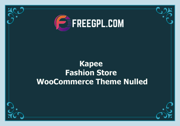 Kapee – Modern Multipurpose WooCommerce Theme Nulled Nulled Download Free