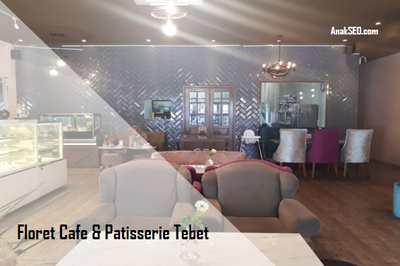 Floret Cafe & Patisserie Tebet