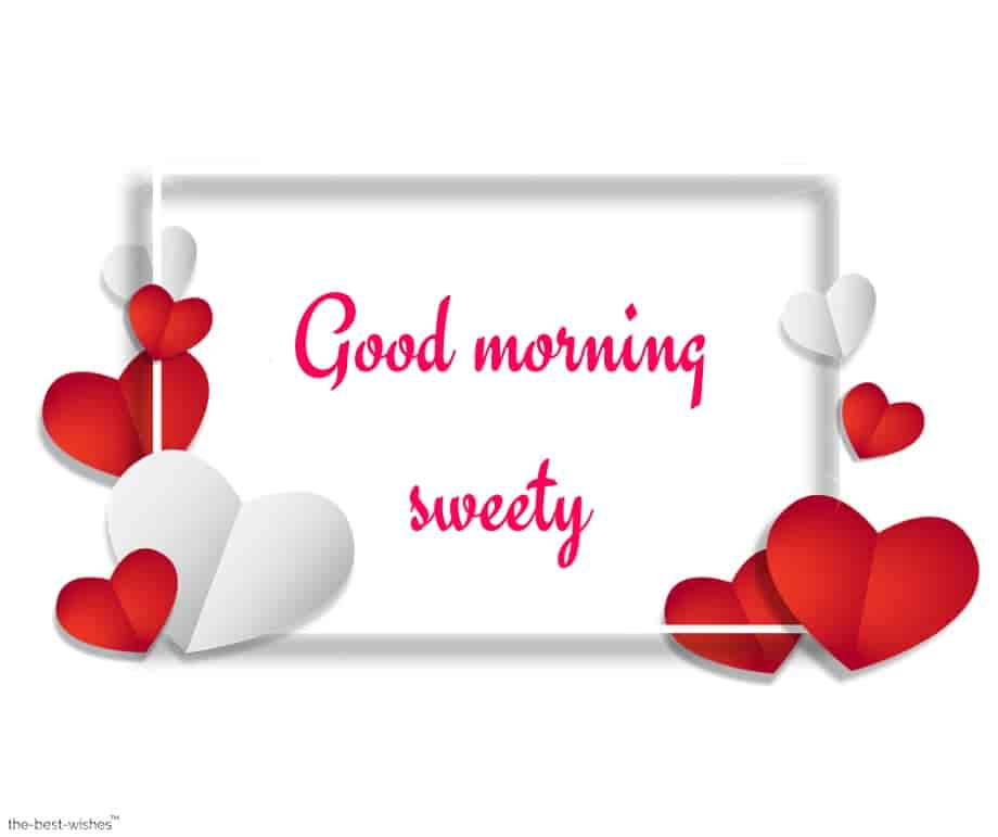 good morning sweety