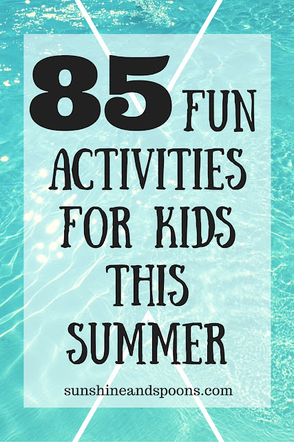 85 Totally Awesome Summer Activities for Kids with a Printable