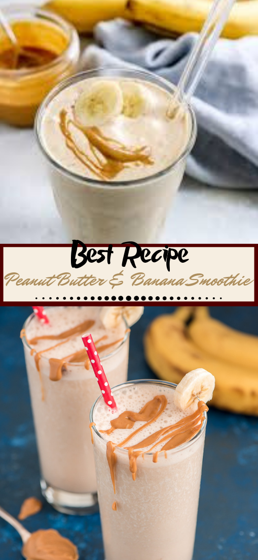 Peanut Butter & Banana Smoothie  #healthydrink #easyrecipe #cocktail #smoothie