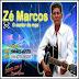 Zé Marcos - O Cantor Da Roça