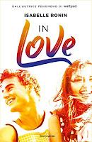 https://www.amazon.it/Love-Isabelle-Ronin-ebook/dp/B07YLSX2BJ/ref=sr_1_2?__mk_it_IT=%C3%85M%C3%85%C5%BD%C3%95%C3%91&keywords=In+Love&qid=1572208769&sr=8-2