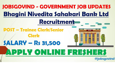Bhagini Nivedita Sahakari Bank Limited Recruitment 2021
