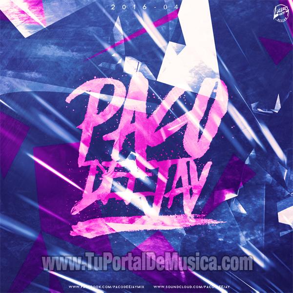 Paco DeeJay Volumen 4 (2016)