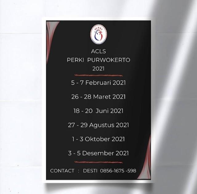 Jadwal ACLS PERKI Purwokerto Tahun 2021